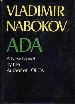 Ada, or Ardor: A Family Chronicle (Ada sau ardoarea. O cronica de familie)